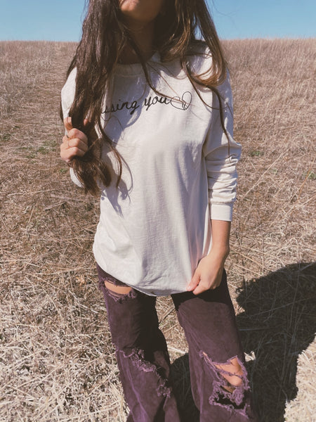 Missing you long sleeved tee