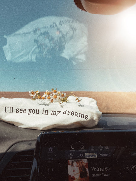 In my dreams tee