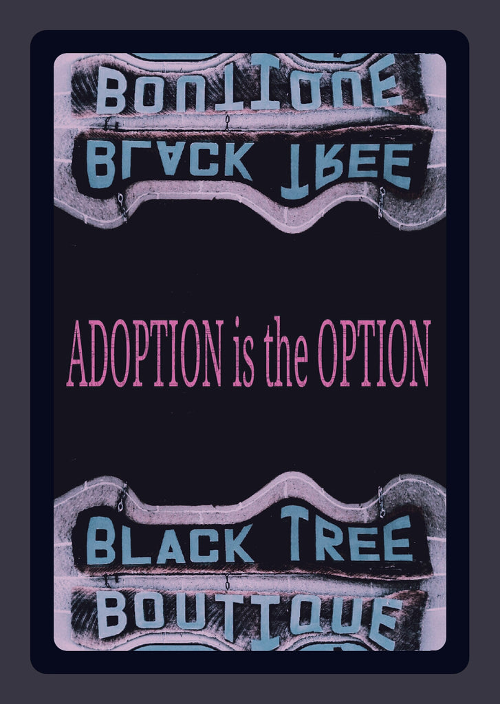 Adoption is the Option