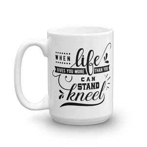 When Life Gives You More... Mug