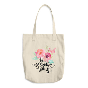 Be Awesome Today Cotton Tote Bag