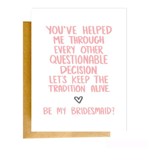 Questionable Decision Bridesmaid Card - CLT Boutique