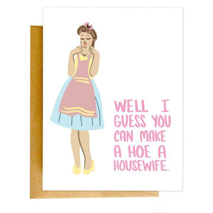 Hoe a Housewife Card - CLT Boutique