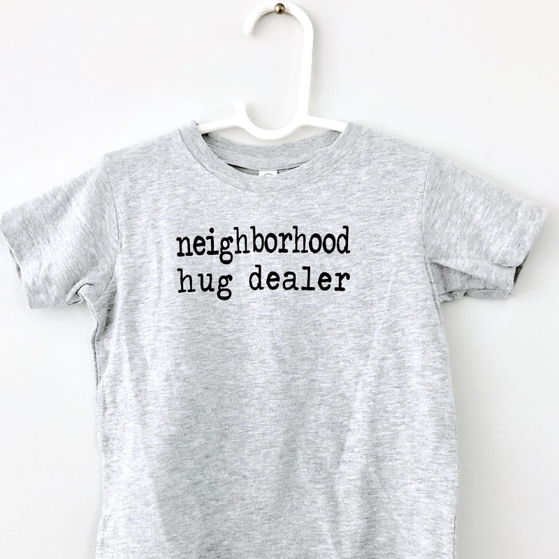 Neighborhood Hug Dealer