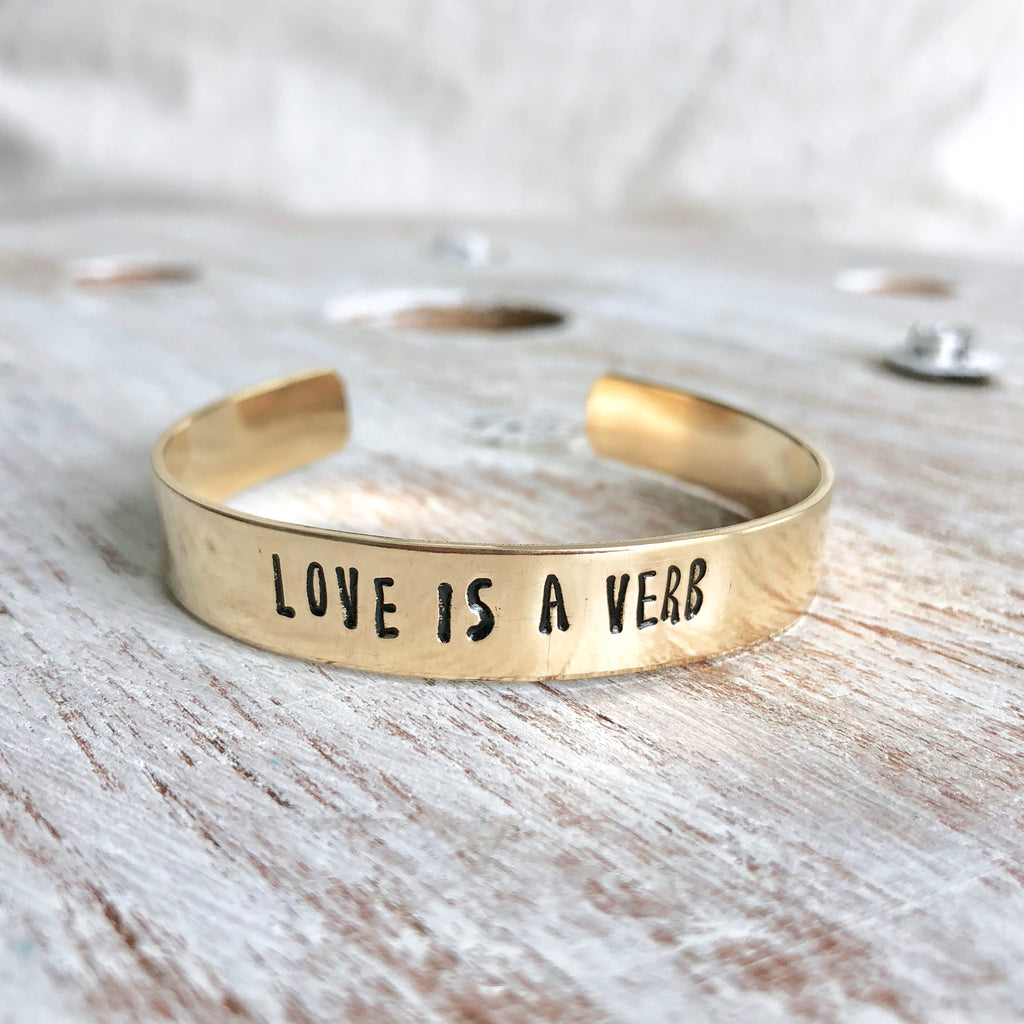 Love is a Verb Hand Stamped Bangle