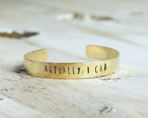 Actually, I Can Hand Stamped Bangle - CLT Boutique