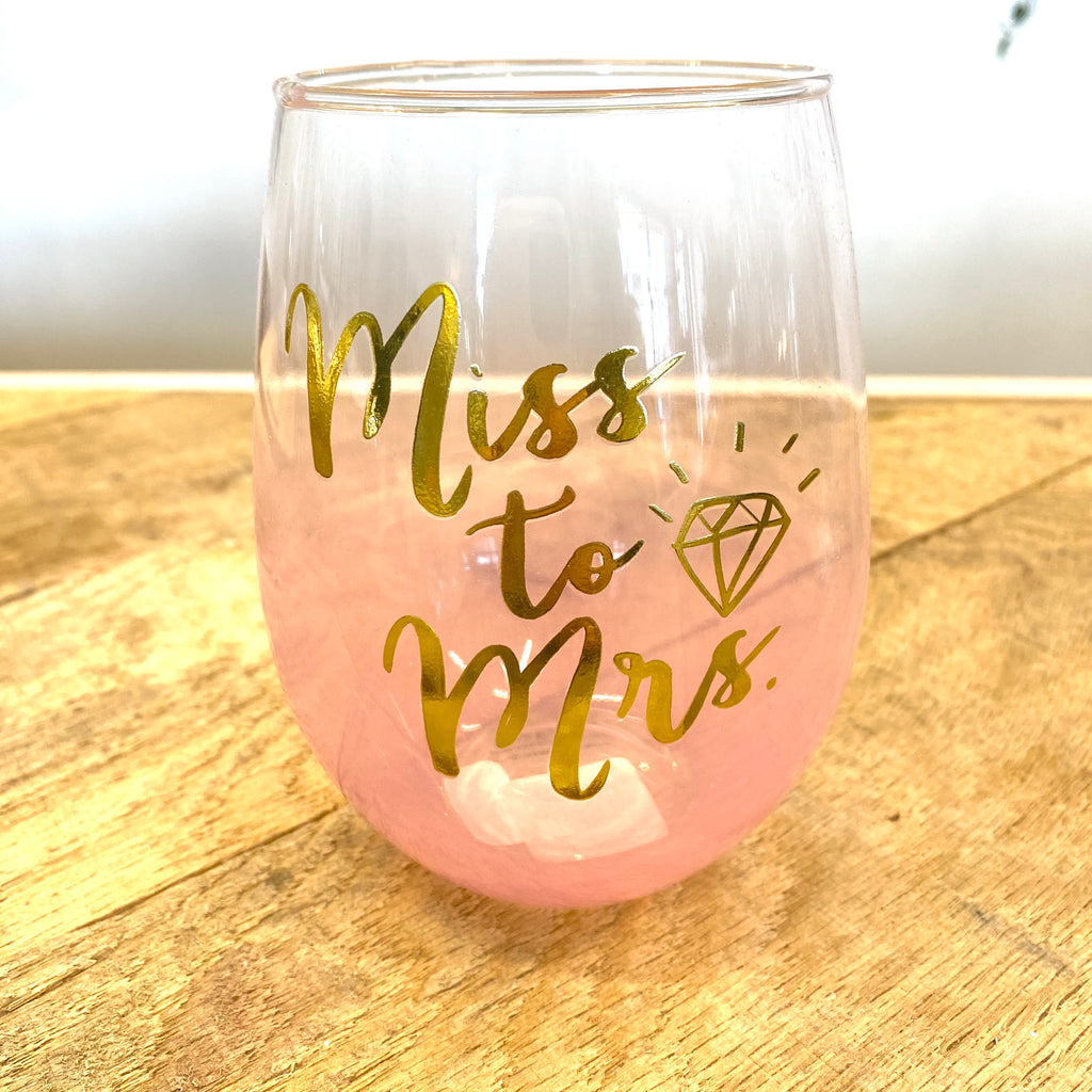 Miss to Mrs. Wine Glass
