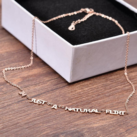 I'm Just a Natural Flirt Necklace Simply Choker Necklace Stainless Steel Jewelry