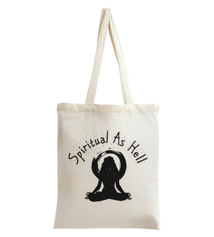 Spiritual As Hell Tote Bag