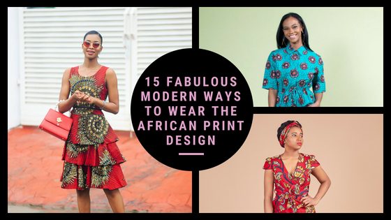 15 Fabulous Modern Ways to Wear The African Print Design