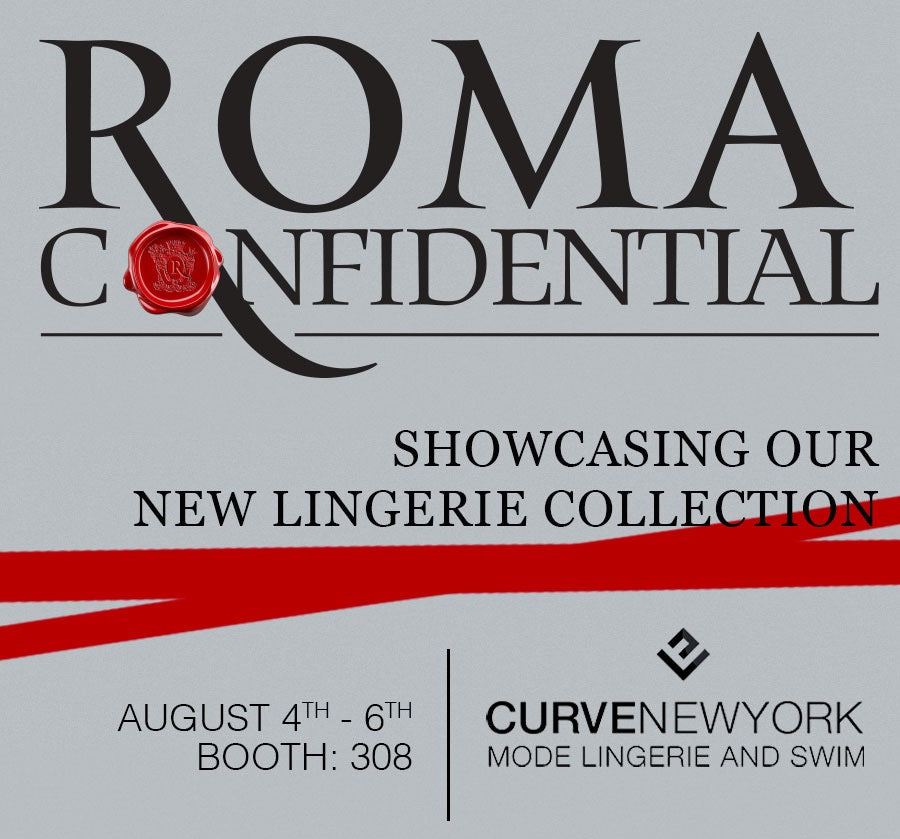 Roma Confidential Lingerie Showcasing our new lingerie collection at CurveNY at the Javits Convention Center