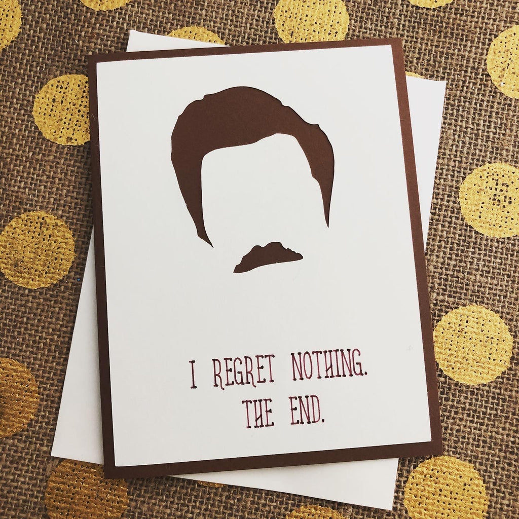 Ron Swanson - I Regret Nothing