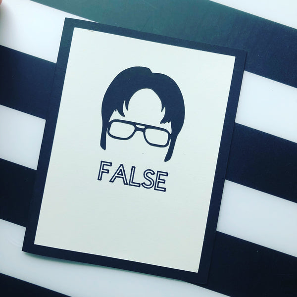 Dwight - FALSE