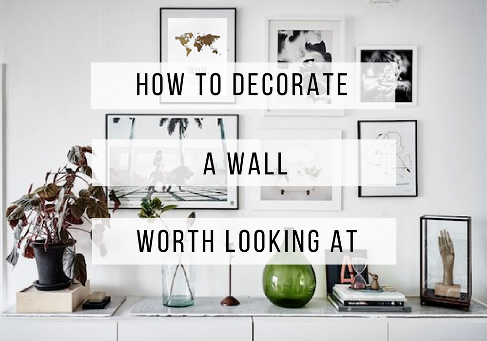 5 Ways To Decorate Those Barren Walls Today