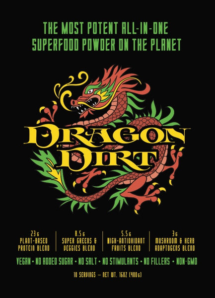 Dragon Dirt: Bobby's New Signature Superfood Powder