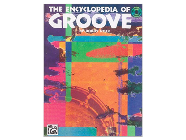 The Encyclopedia of Groove (Book w/CD)