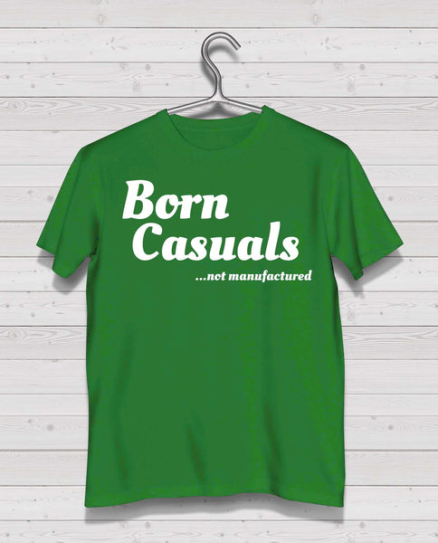 "Born Casuals Light Green Short Sleeve TShirt - ""not manufactured"" white print"