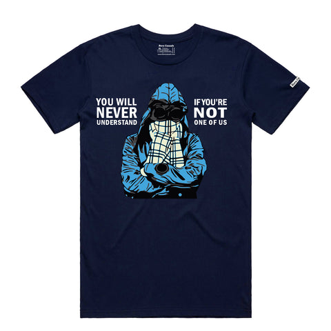 """You'll never Understand!"" Casual Style TShirt"