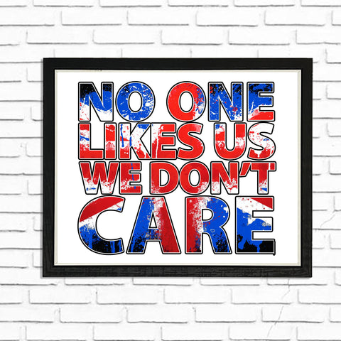 No one likes Us - (A4) Framed Poster