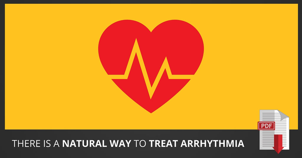Treat Arrythmia Naturally