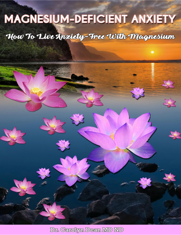 Magnesium-Deficient Anxiety: How To Live Anxiety-Free With Magnesium