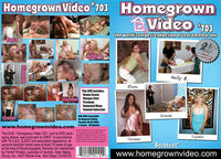 Homegrown Video 703 - Adult DVD (Free Shipping)