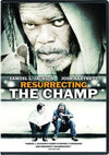 Resurrecting The Champ DVD (Free Shipping)