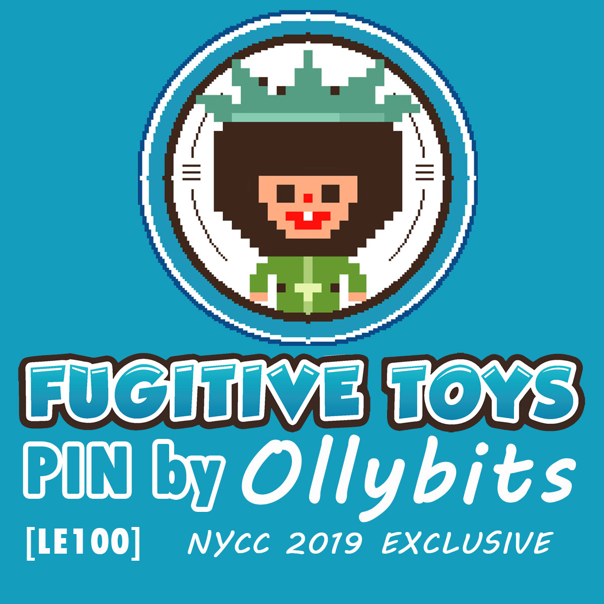 8 Bit Fugitive Toys Pin by Ollybits [2019 NYCC Exclusive] - Fugitive Toys