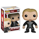 True Blood Pop! Vinyl Figure Eric Northman - Fugitive Toys