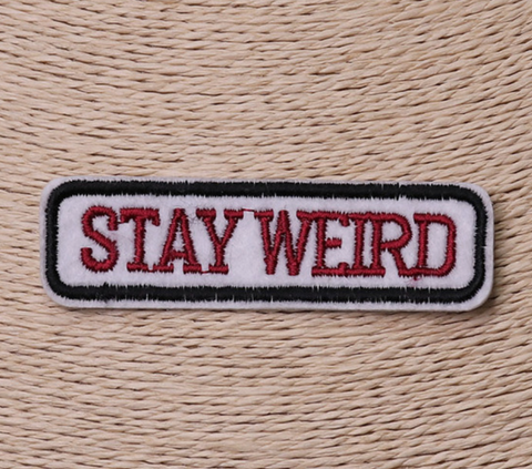 Stay Weird Patch! - the Weird Store - 1