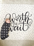 Muslin cotton swaddle - Worth the wait - SALE - howjoyfulshop