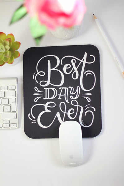 Mousepad - Best day ever - howjoyfulshop