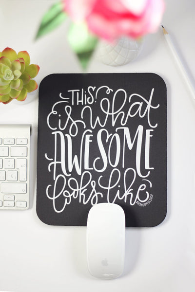 Mousepad - This is what awesome looks like - howjoyfulshop