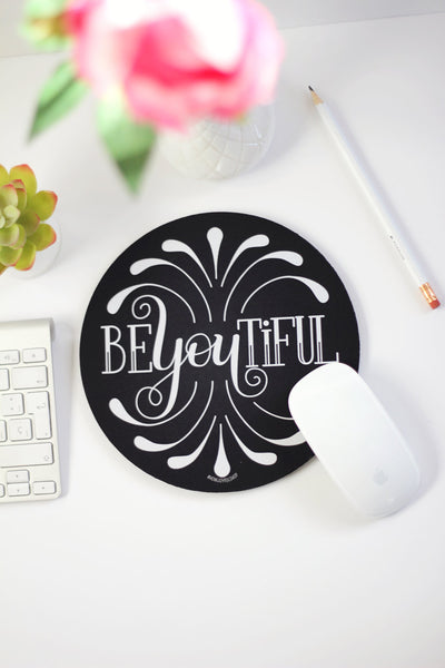 Mousepad - BE you TIFUL - howjoyfulshop