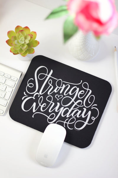 Mousepad - Stronger everyday - howjoyfulshop