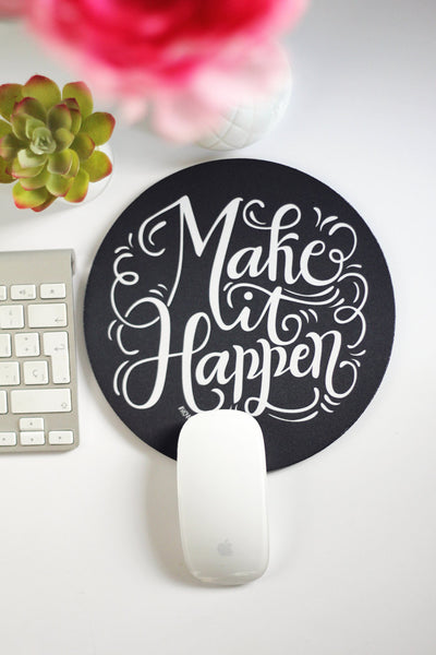 Mousepad - Make it happen - howjoyfulshop