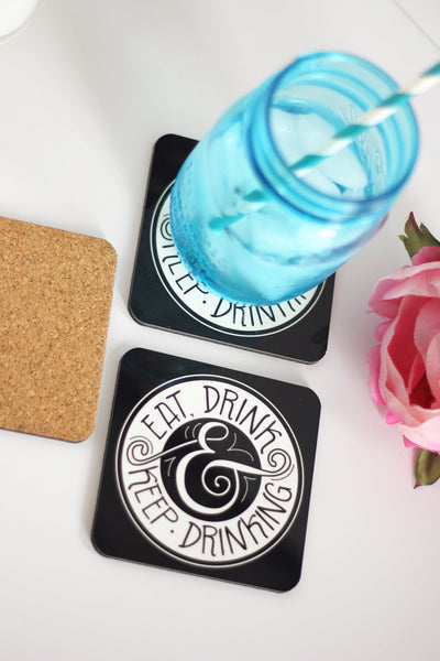 Coaster - Eat, drink and keep drinking - howjoyfulshop