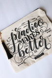 Pencil case - Practice makes better - howjoyfulshop