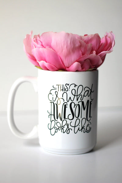Mug - This is what awesome looks like - howjoyfulshop