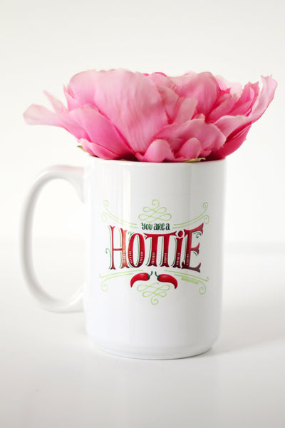 Mug - You are a hottie - howjoyfulshop