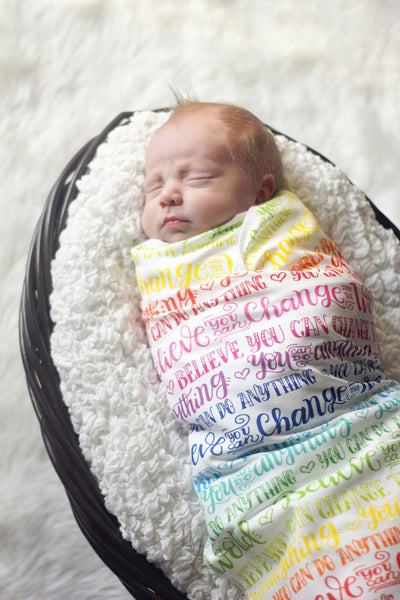 Swaddle - Rainbow - You can do anything - Believe you can change the world