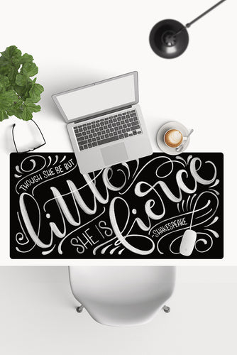 Desk-pad - Though she be but little she is fierce - Shakespeare - Mousepad - howjoyfulshop