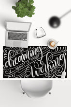 Load image into Gallery viewer, Desk-pad - Stop dreaming about it, start working for it - howjoyfulshop