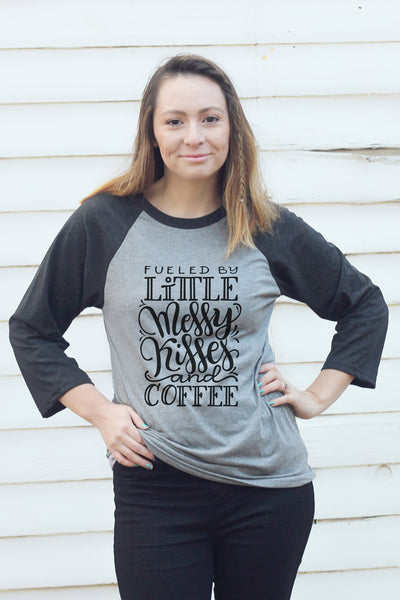 Baseball tee - Fueled by little messy kisses and coffee - howjoyfulshop