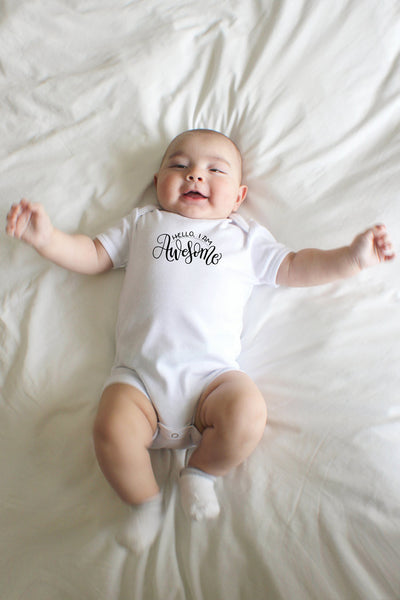 PREORDER - Bodysuit - Hello I am awesome - howjoyfulshop