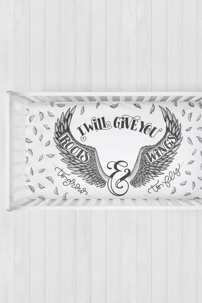 Crib sheet - I will give you roots to grow & wings to fly - SALE - howjoyfulshop