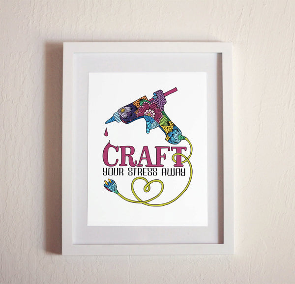 Art print - Craft your stress away - howjoyfulshop
