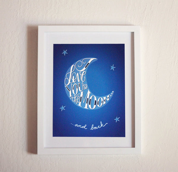 Art print - I love you to the moon... and back - Nursery - howjoyfulshop