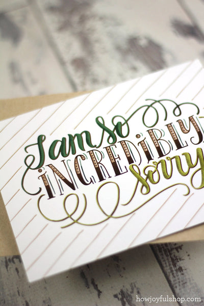 Card - I am so incredibly sorry - howjoyfulshop
