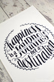 Art print - Happiness is a journey not a destination - howjoyfulshop